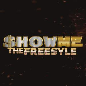 SHOW ME THE FREESTYLE