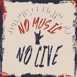 NO MUSIC NO LIVE
