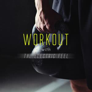 WORKOUT with the Electric feel