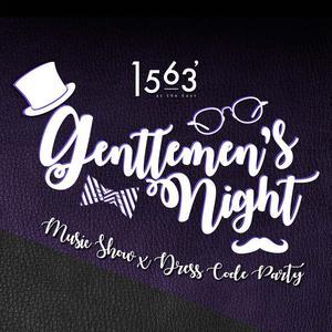 Be A Gentleman - 1563 Gentlemen's Night Music Show