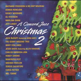 A Concord Jazz Christmas, Vol. 2 2009 Various Artists