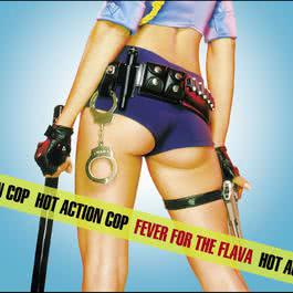 Fever For The Flava (Online Music) 2003 Hot Action Cop