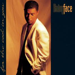 For The Cool In You 1993 Babyface