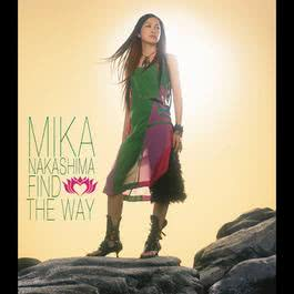 Find The Way 2017 Nakashima Mika