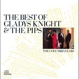 The Best Of Gladys Knight & The Pips: The Columbia Years 1988 Gladys Knight & The Pips