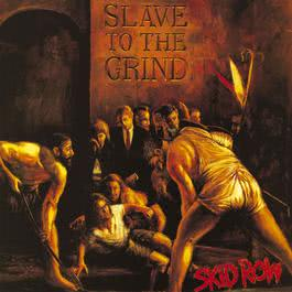 Slave To The Grind 2013 Skid Row