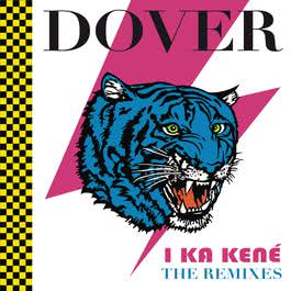 "I Ka Kene ""The Remixes"" 2011 Dover"