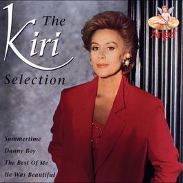 The Kiri Selection 2003 Dame Kiri Te Kanawa
