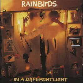 In A Different Light 2007 Rainbirds