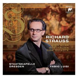 Richard Strauss: Don Juan & Aus Italien 2009 Fabio Luisi