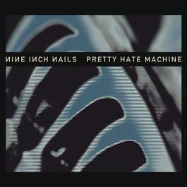 Pretty Hate Machine 2017 Nine Inch Nails