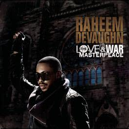 The Love & War MasterPeace (Deluxe Version) 2010 Raheem DeVaughn