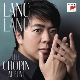 Lang Lang: The Chopin Album 2012 Lang Lang