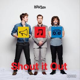 Shout It Out 2017 Hanson