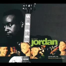 Come With Me 2006 Ronny Jordan