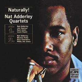 Naturally! 2008 Nat Adderley