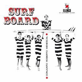 Surf Board 2015 Roberto Menescal E Seu Conjunto