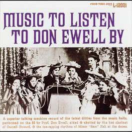 Music To Listen To Don Ewell By 2008 Don Ewell