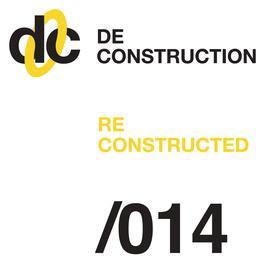 Deconstruction Reconstructed 014 2011 Various Artists