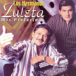 Los Hermanos Zuleta Mis Preferidas 2001 Los Hermanos Zuleta
