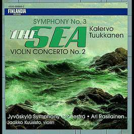 "Tuukkanen: Symphony No. 3, ""The Sea"" & Violin Concerto No. 2 2005 Jyvsky Symphony Orchestra and Rasilainen"