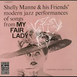 My Fair Lady 2007 Shelly Manne & His Friends