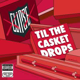 Til The Casket Drops 2009 Clipse