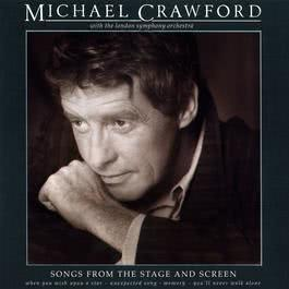 Songs from the Stage and Screen 2017 Michael Crawford