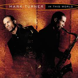 In This World 2010 Mark Turner