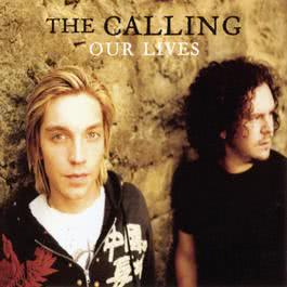 Our Lives 2010 The Calling