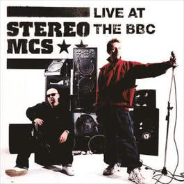 Live at The BBC 2008 Stereo MC's