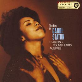 Young Hearts Run Free: The Best Of Candi Staton 2009 Candi Staton