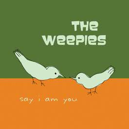 Say I Am You 2017 The Weepies