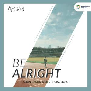 Be Alright (Asian Games 2018 Album : Energy Of Asia)