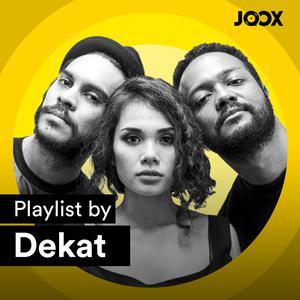 Playlist By: Dekat