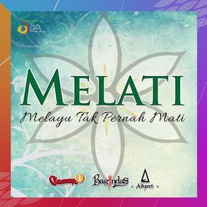 MELATI (Melayu Tak Pernah Mati)