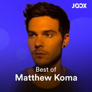 Best of: Matthew Koma