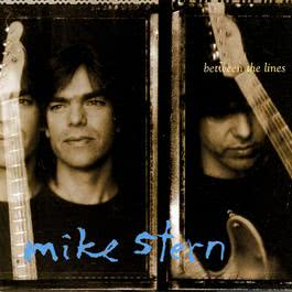 Between The Lines 2009 Mike Stern