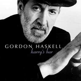 Harry's Bar 2005 Gordon Haskell