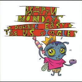 Double Easy: The US Singles 1993 Happy Mondays