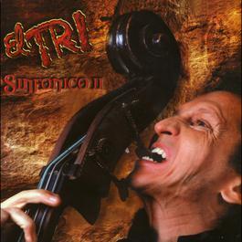 El Tri Sinfónico II 2001 El Tri