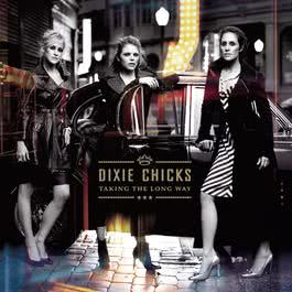 Taking The Long Way 2006 Dixie Chicks