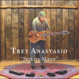 Seis de Mayo 2004 Trey Anastasio