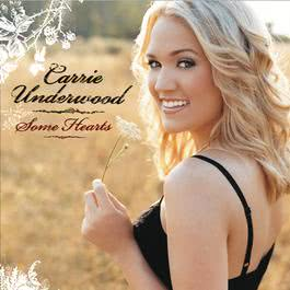 Some Hearts 2005 Carrie Underwood