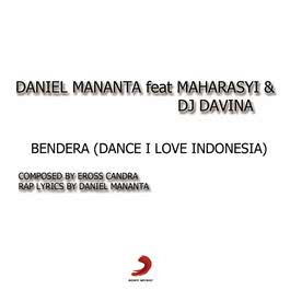 Bendera (Dance! I Love Indonesia) 2012 Guster