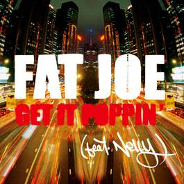 Get It Poppin' (feat. Nelly) [Radio Version] 2005 Promo Only
