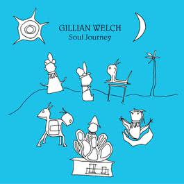 Soul Journey 2018 Gillian Welch
