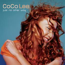 Just No Other Way 1999 Coco Lee (李玟)