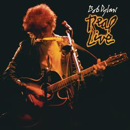Real Live (Remastered) 1984 Bob Dylan