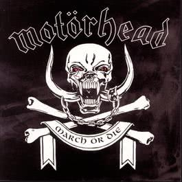 March Or Die 1992 Motorhead
